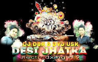 Desi-Jhatka-Vol-1-Dj-Dbk-Avj-Usk-Download-Latest-Bollywood-mp3-Remix-indiandjremix