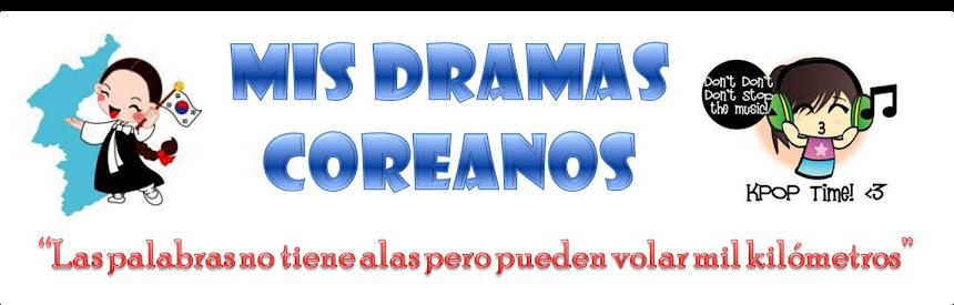 Mis Dramas Coreanos