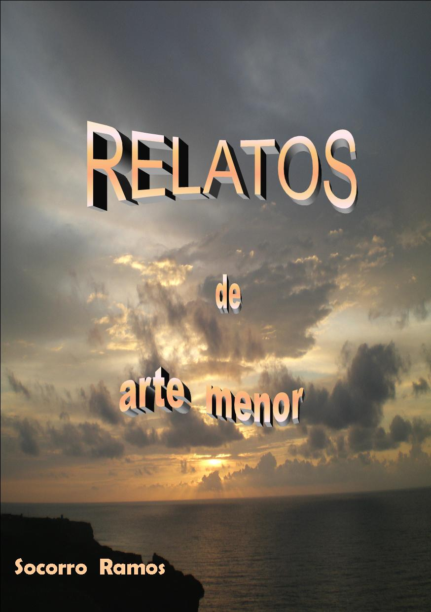 RELATOS DE ARTE MENOR