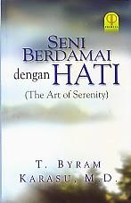 toko buku rahma: buku SENI BERDAMAI DENGAN HATI (THE ART OF SERENETY), pengarang byram, penerbit prenada