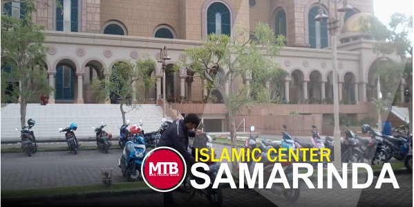 Memories in Islamic Center Samarinda