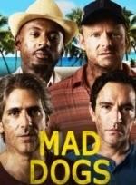Chó Điên Phần 1 - Mad Dogs Season 1