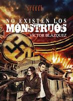 http://algoinesperat.blogspot.com.es/2015/03/no-existen-los-monstruos-victor-blazquez.html