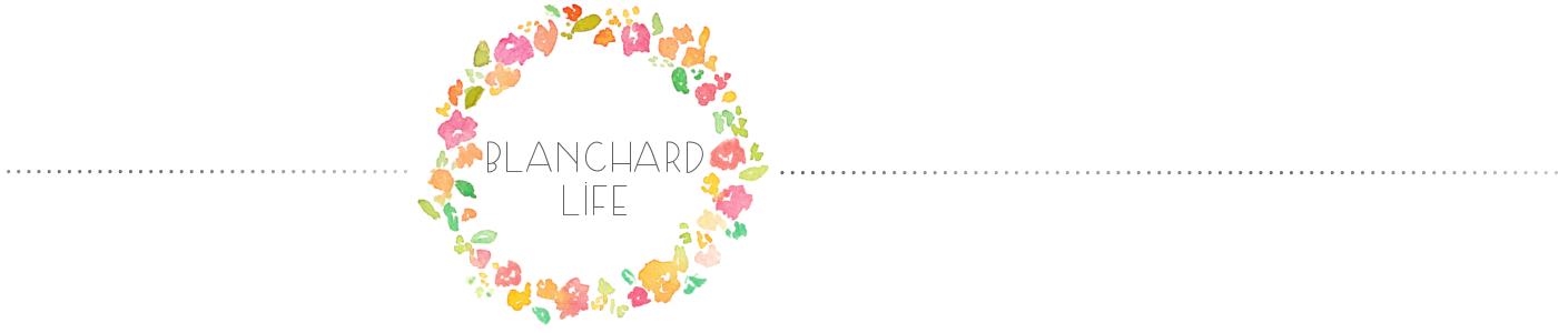 blanchard life