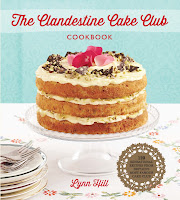 The Clandestine Cake Club Cookbook