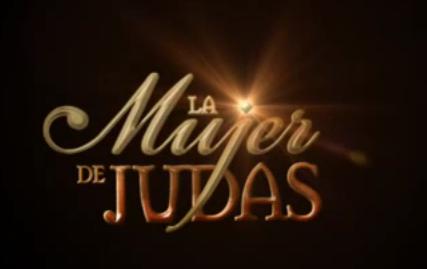tus amigos de facebook tu Telenovela favorita de La Mujer de Judas