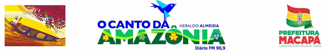 O Canto da Amazônia