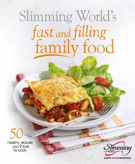 Slimming World S Fast And Filling Family Food Cook Book