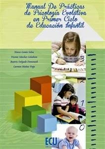 Manual de Prácticas de Psicología Evolutiva. Manuales Técnicos Especializados de Magisterio.