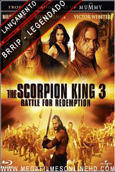 O Escorpião Rei 3 Batalha Pela Redenção Legendado