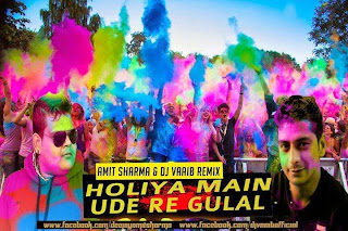 Holiyan Mein Ude - Amit Sharma & Dj Vaaib Remix TG