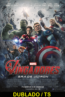 Assistir Vingadores – Era de Ultron Dublado 2015