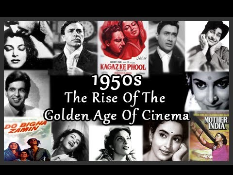 100 Years Of Bollywood : 1950s : The Rise Of The Golden Age Of Cinema