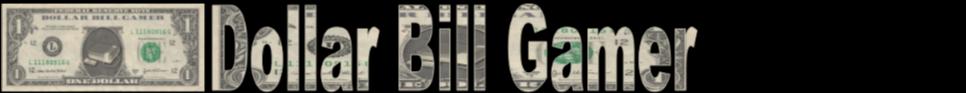 Dollar Bill Gamer