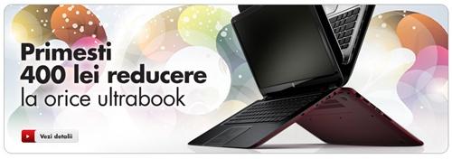 Clic sa vezi promotia 400 lei reducere la orice Ultrabook