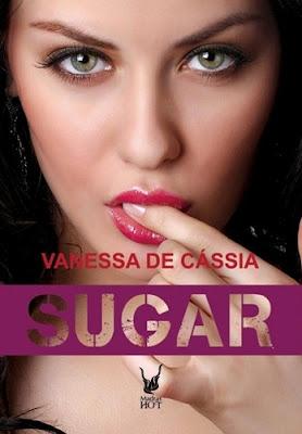 Sugar (Vanessa de Cássia)
