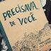 Resenha // Precisava de Você - Pedro Guerra