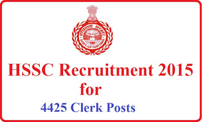 HSSC RECRUITMENT FOR 4425 CLERK Advt. No. l0/ 2015