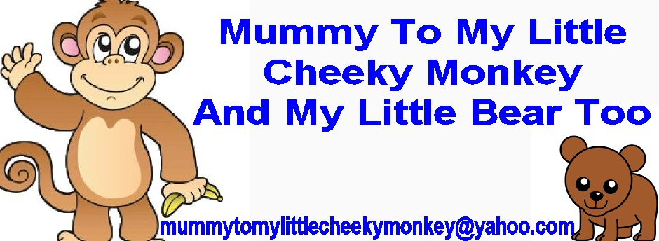 Mummy to My Little Cheeky Monkey
