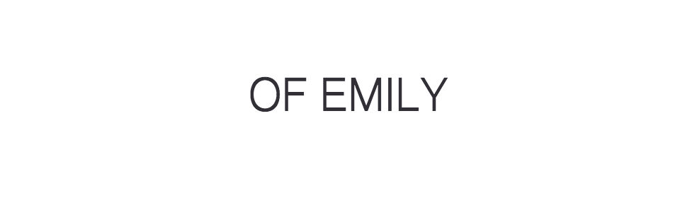 Of Emily