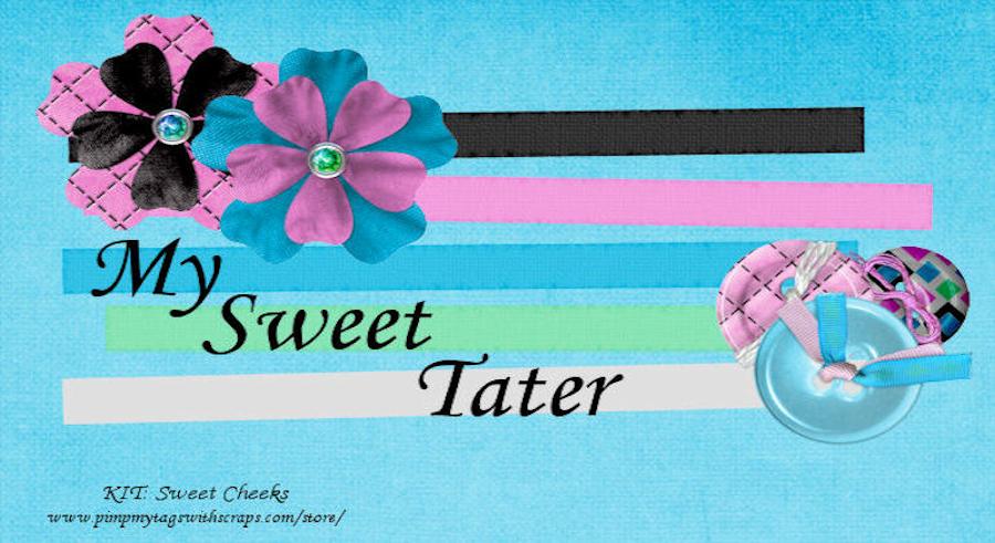 My Sweet Tater