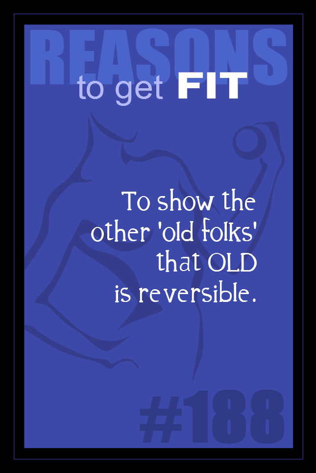 365 Reasons to Get Fit #188