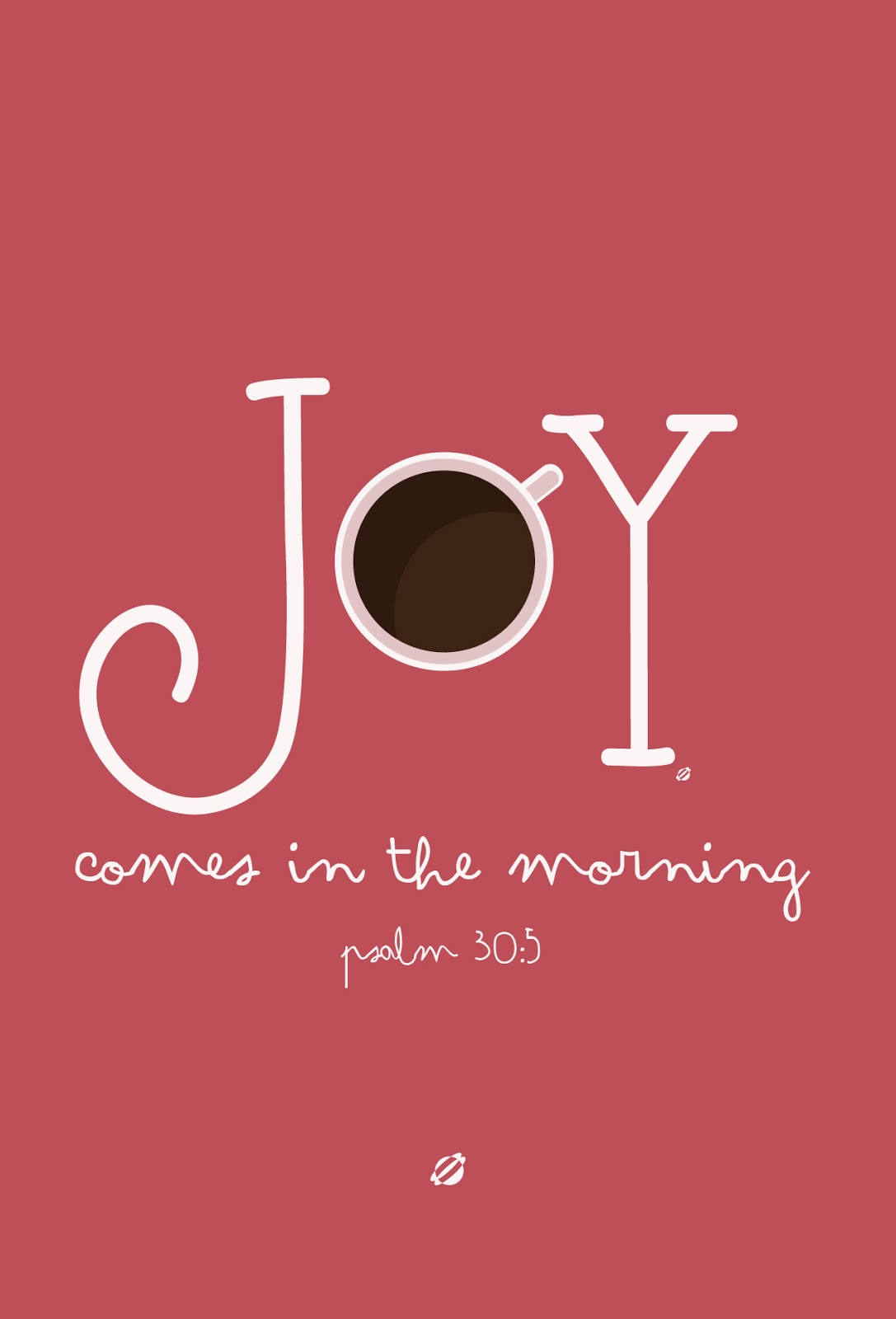 LostBumblebee ©2014 Joy Comes In the Morning! Free Printable- Personal Use Only