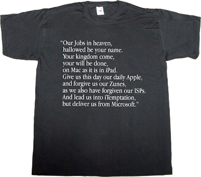 steve jobs apple mac macintosh ipad microsoft useless religions irony zune fanboy t-shirt ephemeral-t-shirts