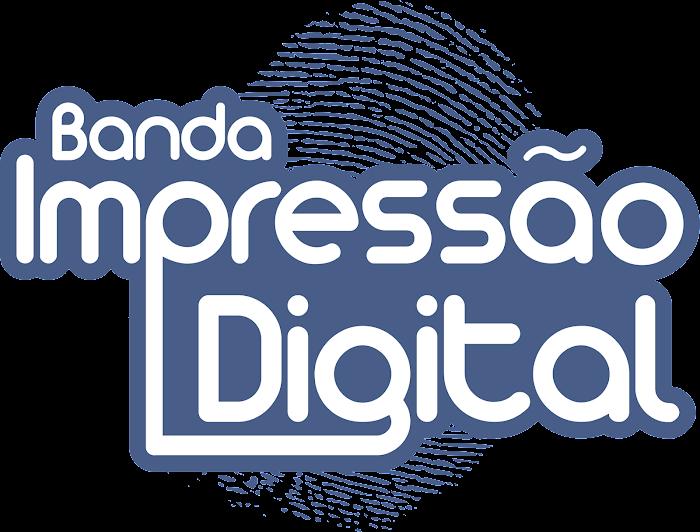 BANDA IMPRESSÃO DIGITAL