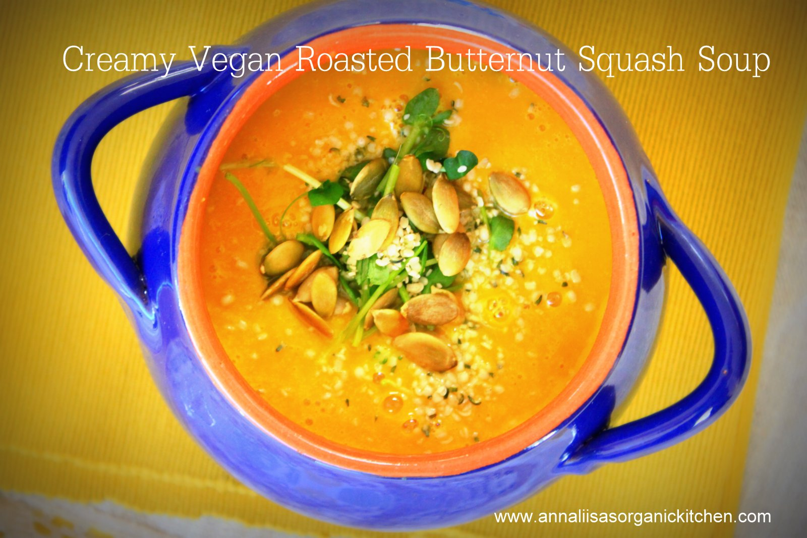 ... with in the Autumn + Creamy Vegan Roasted Butternut Squash Soup Recipe