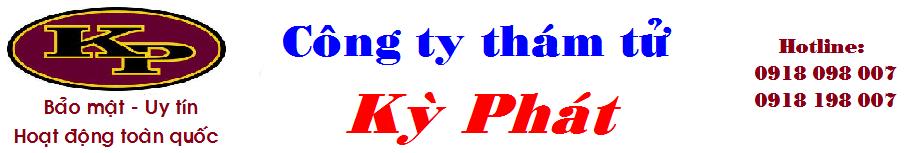 Thám tử tư TPHCM Kỳ Phát | Tham tu tu tphcm