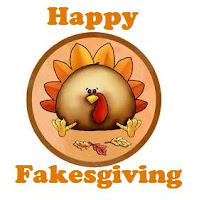 Happy Fakesgiving