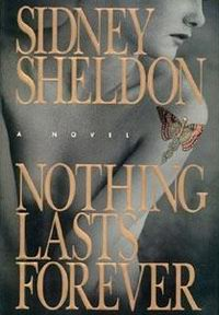Cover of Nothing Lasts Forever, a novel by Sidney Sheldon