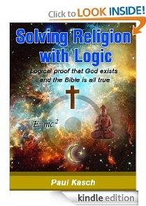 Free eBook Feature: Solving Religion with Logic by Paul Kasch