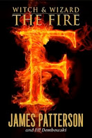 bookcover of FIRE (Witch and Wizard #3) by James Patterson