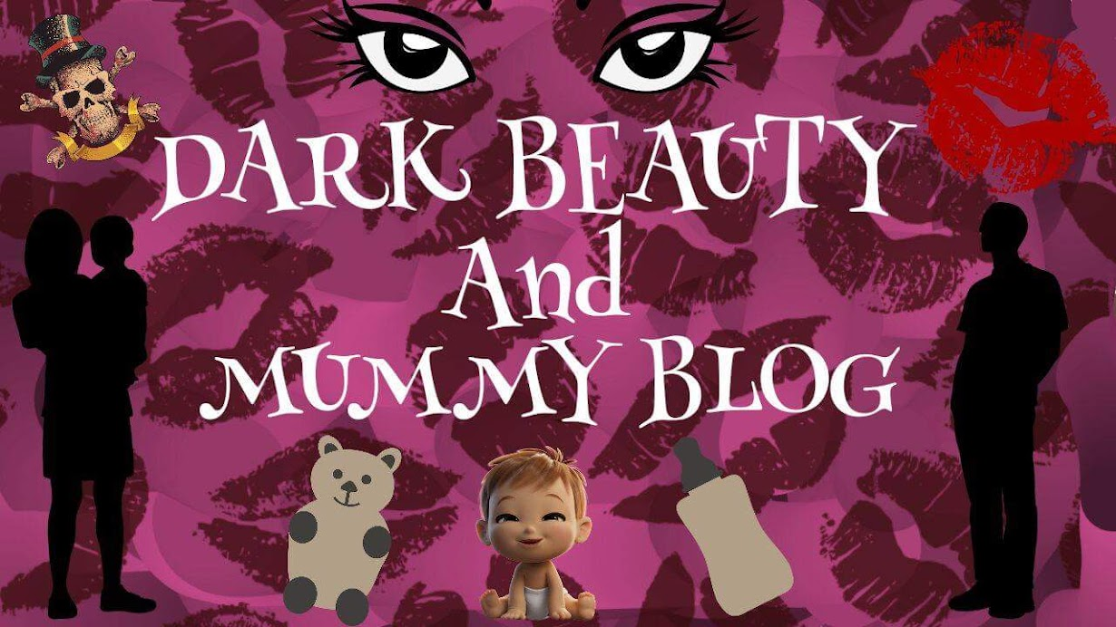 DARK BEAUTY AND... MUMMY BLOG