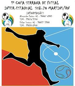 CAMPEONATO INTER-ESTADUAL DE FUTSAL SUB-20 MARTINS/RN !