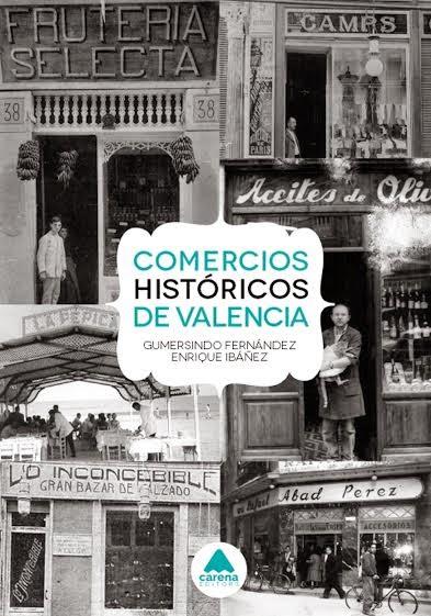 Libro Comercios Históricos de Valencia