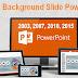 Thay đổi hình nền Powerpoint 2003, 2007, 2010, 2013,...