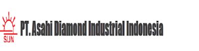 Lowongan Kerja PT Asahi Diamond Industrial Indonesia