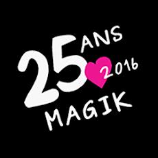 25 ANS MAGIK 2016