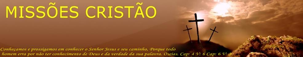 MISSÕES CRISTÃO
