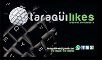 TARAGÜI LIKES: IDEAS EN MOVIMIENTO