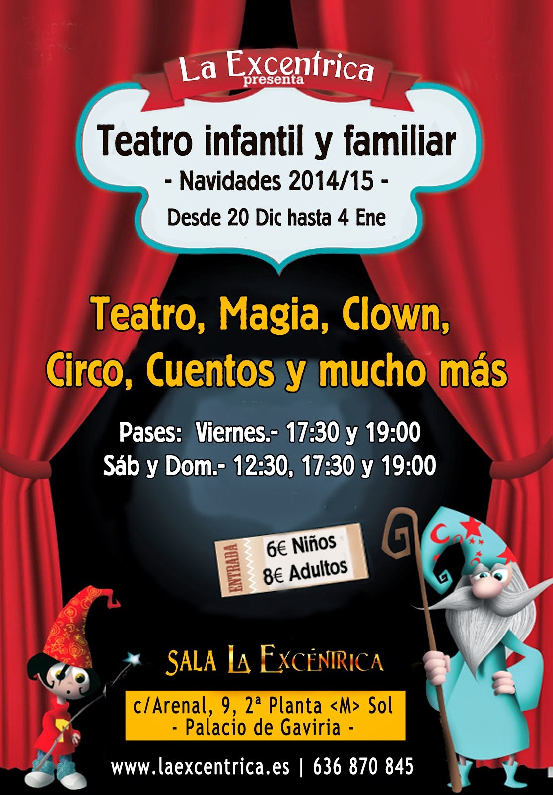 ESPECTÁCULOS NAVIDADES 2014-15 // PARA TODA LA FAMILIA