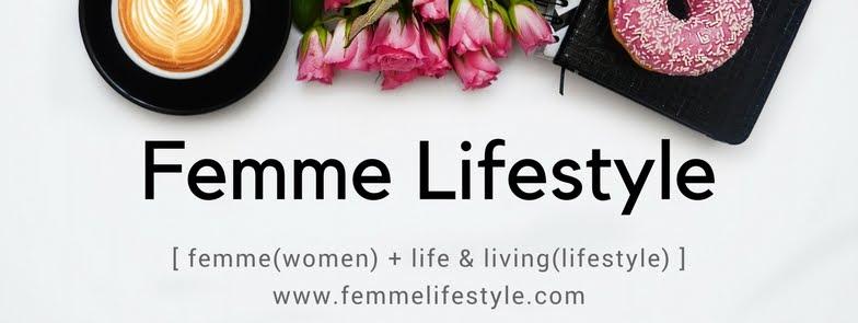 Femme Lifestyle