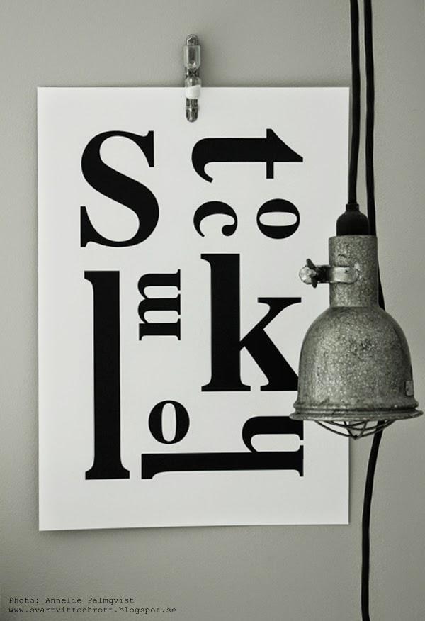 konsttryck, svartvita tavlor, stokholm, tavlor med text, stadtavla, artprint, artprints, presenttips, present, bygglampa, poster, bygglampor