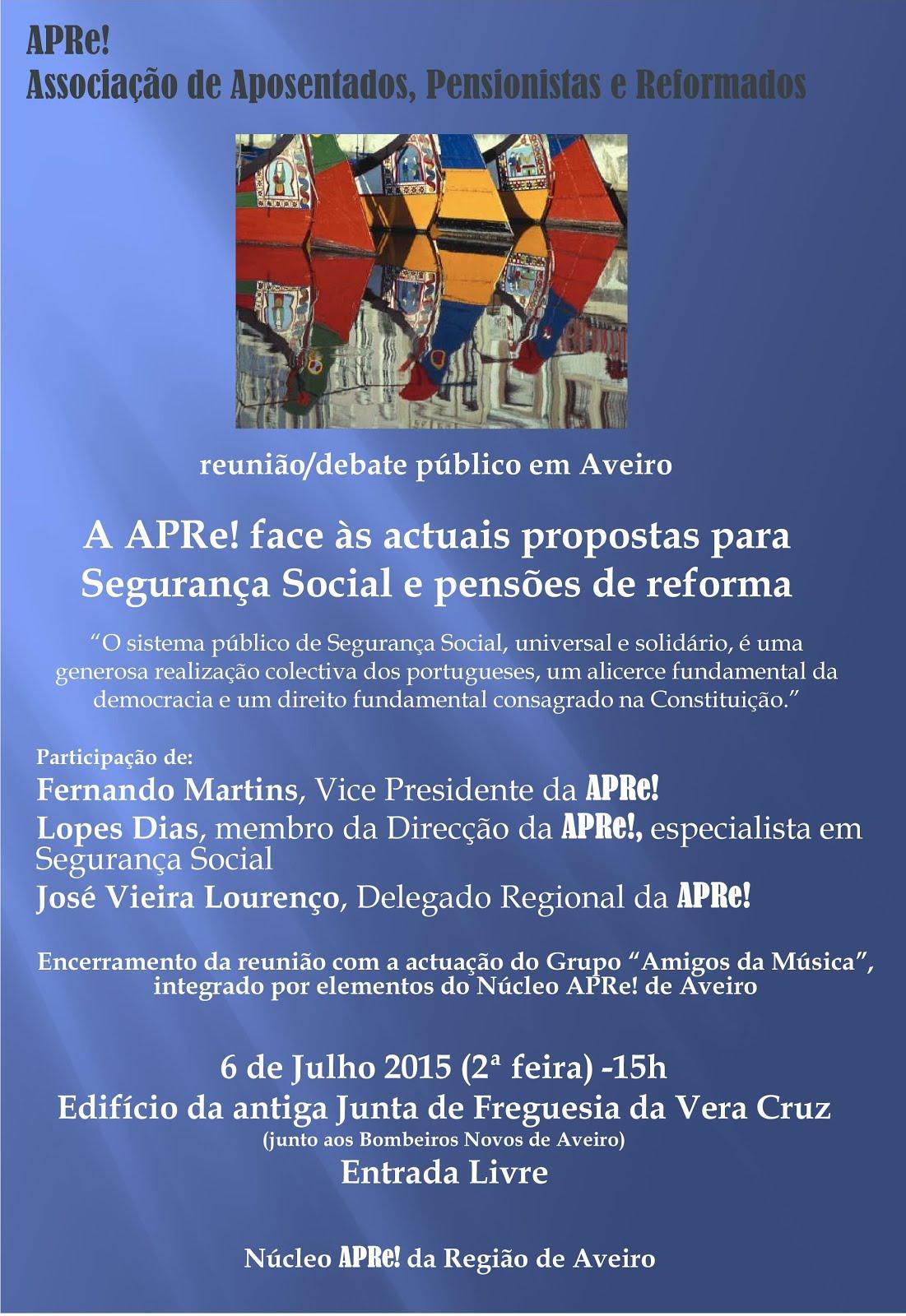 Aveiro, reunião/debate A APRe! face às actuais propostas para Segurança Social e pensões de reforma