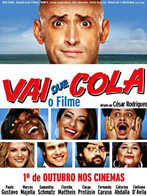 Filme Poster Vai Que Cola - O Filme HDRip XviD & RMVB Nacional