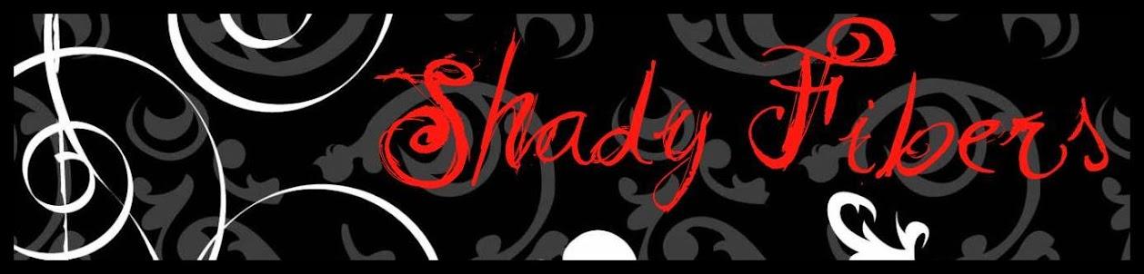 Shady Fibers