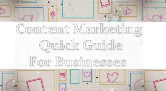 Content Marketing Quick Guide For Businesses : Reach More People More Effectively : image